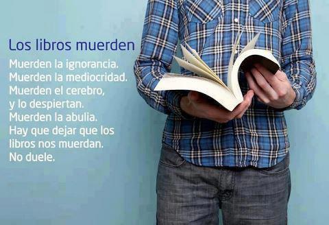 los libros muerden... la ignorancia...